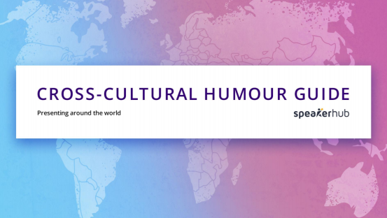 Presenting around the world: Cross-cultural humour guide